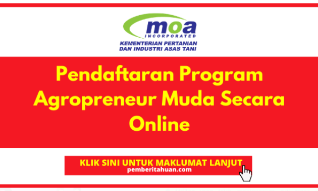 PROGRAM AGROPRENEUR MUDA MOA